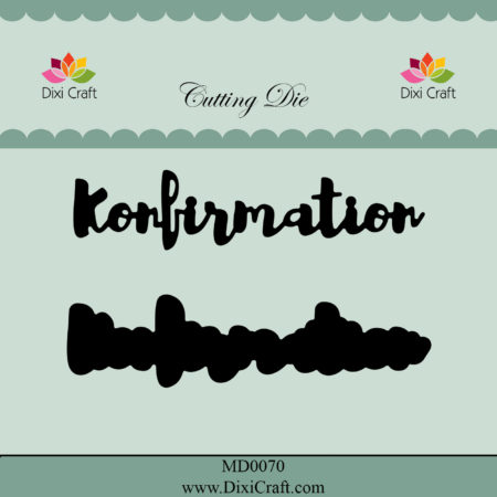 Dixi Craft Dies - Konfirmation m/Skygge - MD0070