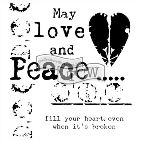 Crafter's Workshop Template - Love & Peace - TCW584s