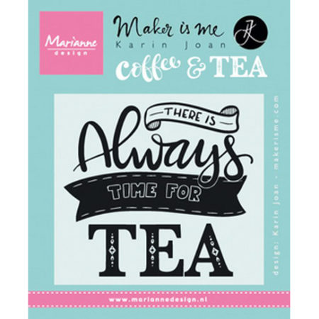 Marianne Design Stempel - There is always time for tea – KJ1707