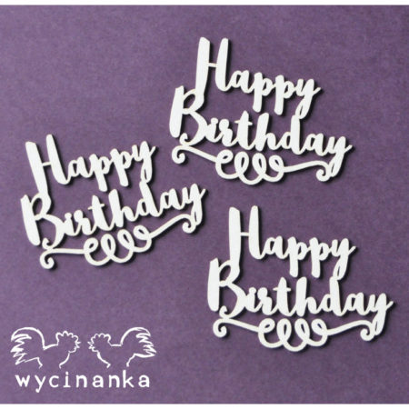 Wycinanka - BEST WISHES - inscriptions Happy Birthday - 28744