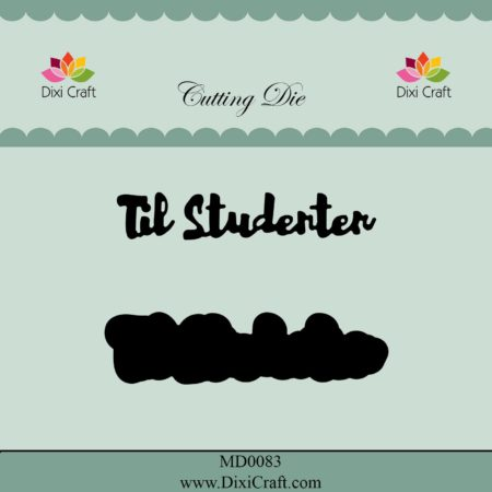 Dixi Craft Dies – Til Studenten - MD0083