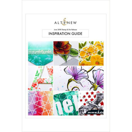 Altenew June 2018 Stamp & Die Release Inspiration Guide