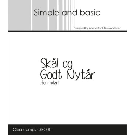 Simple and Basic Stempel - Skål og Gods Nytår... for hulan! - SBC011