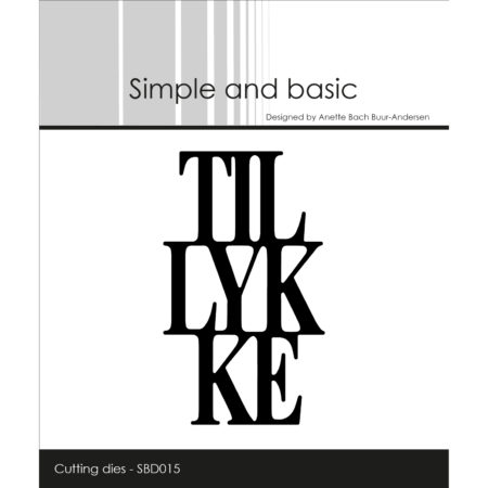 Simple and Basic Dies - Tillykke - SBD015